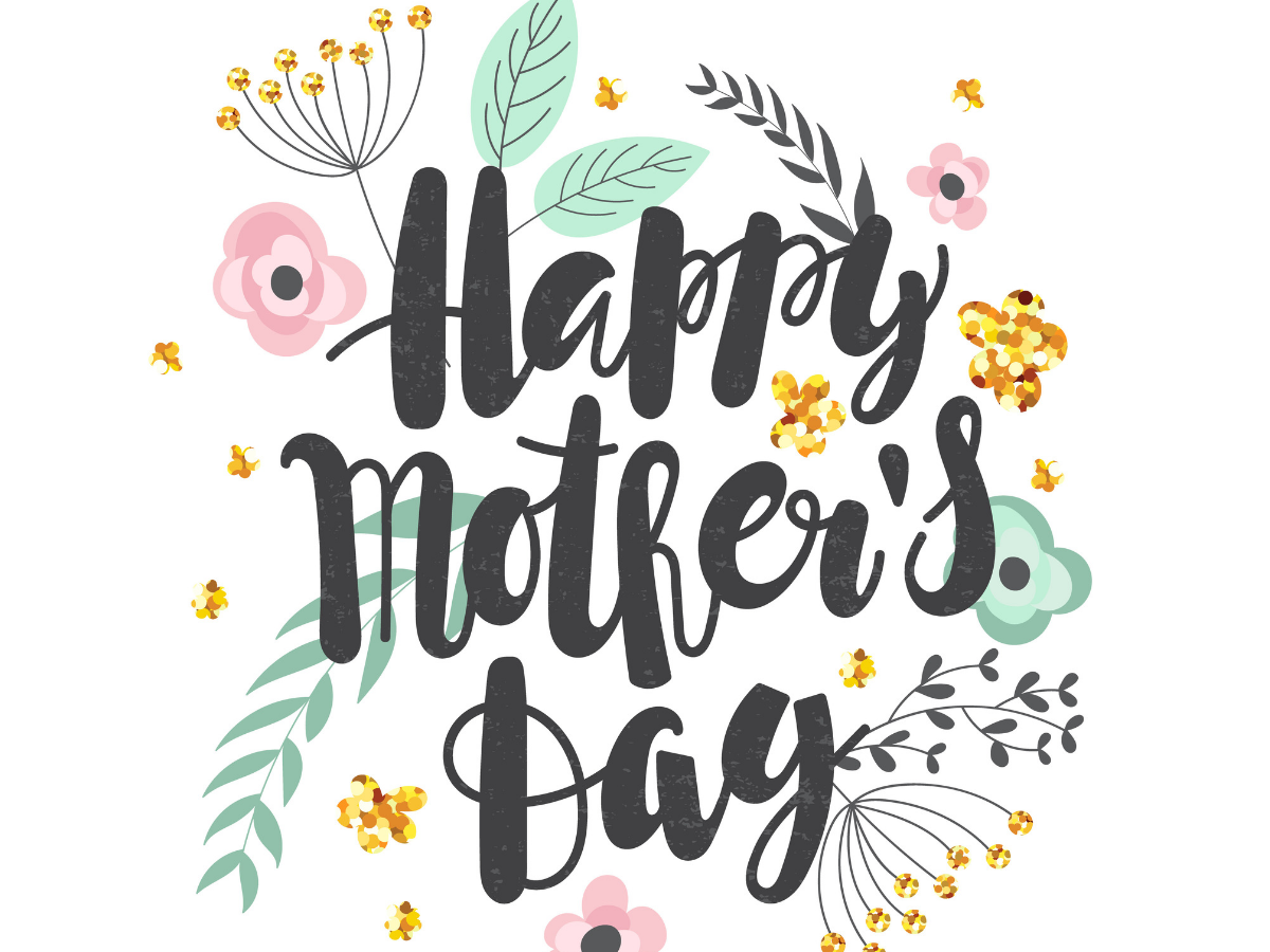 Happy Mother's Day 2020 quotes and images