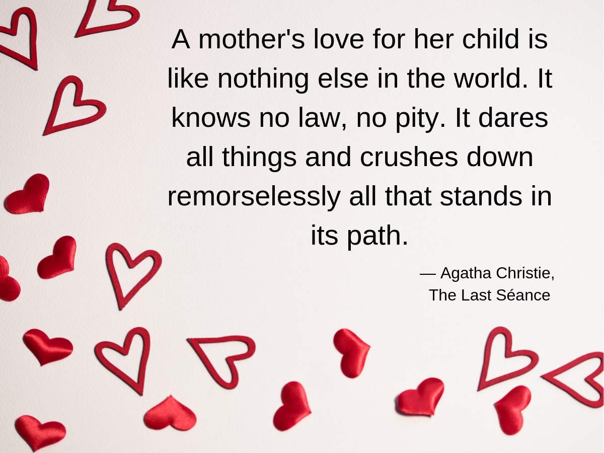 Mother S Day 2020 Quotes Status Messages Wishes Images 15 Meaningful Quotes By Famous Authors To Melt Your Mother S Heart