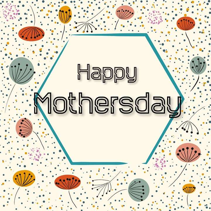 8 - Happy Mother's Day 2019
