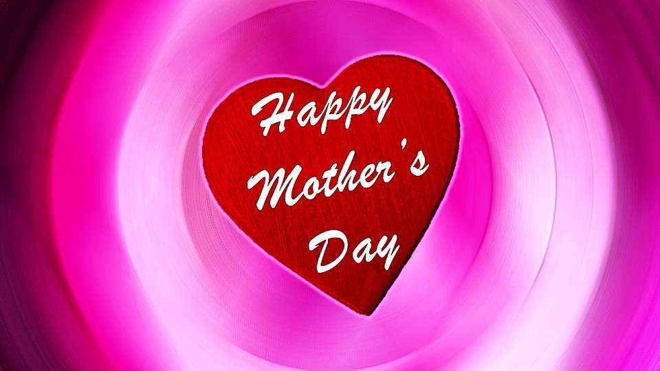 23 - Happy Mother's Day 2019