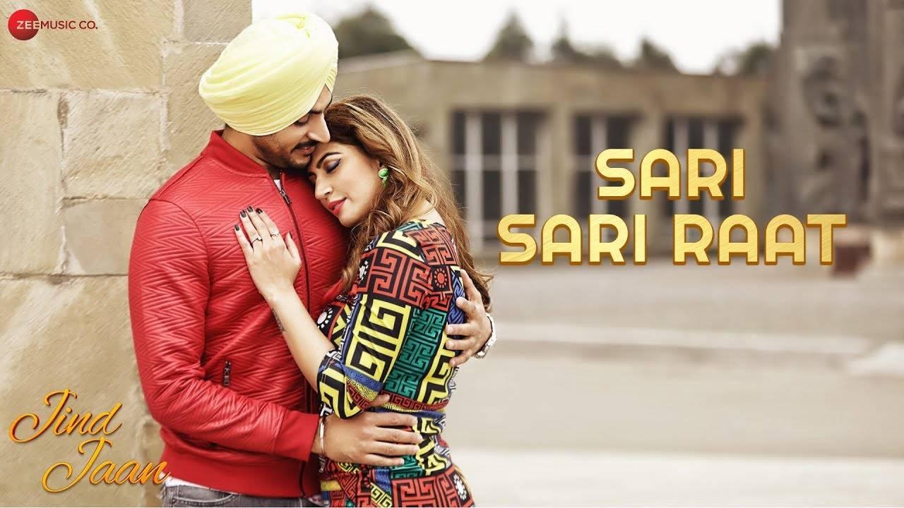 Jind Jaan   Song - Sari Sari Raat