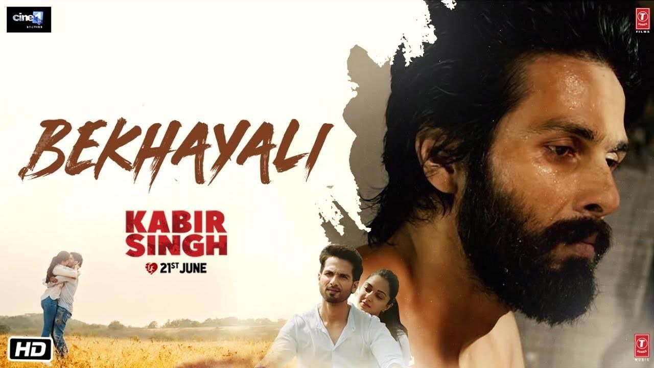 Kabir Singh   Song - Bekhayali