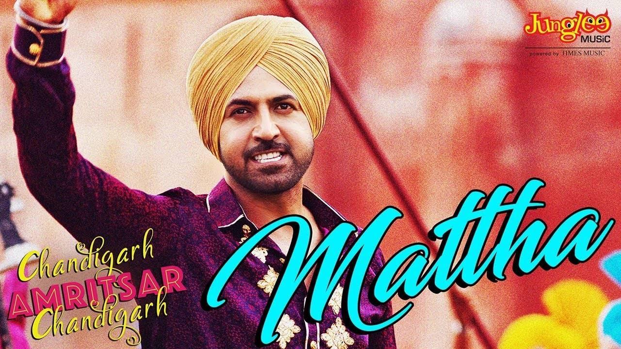 Chandigarh Amritsar Chandigarh | Song - Mattha