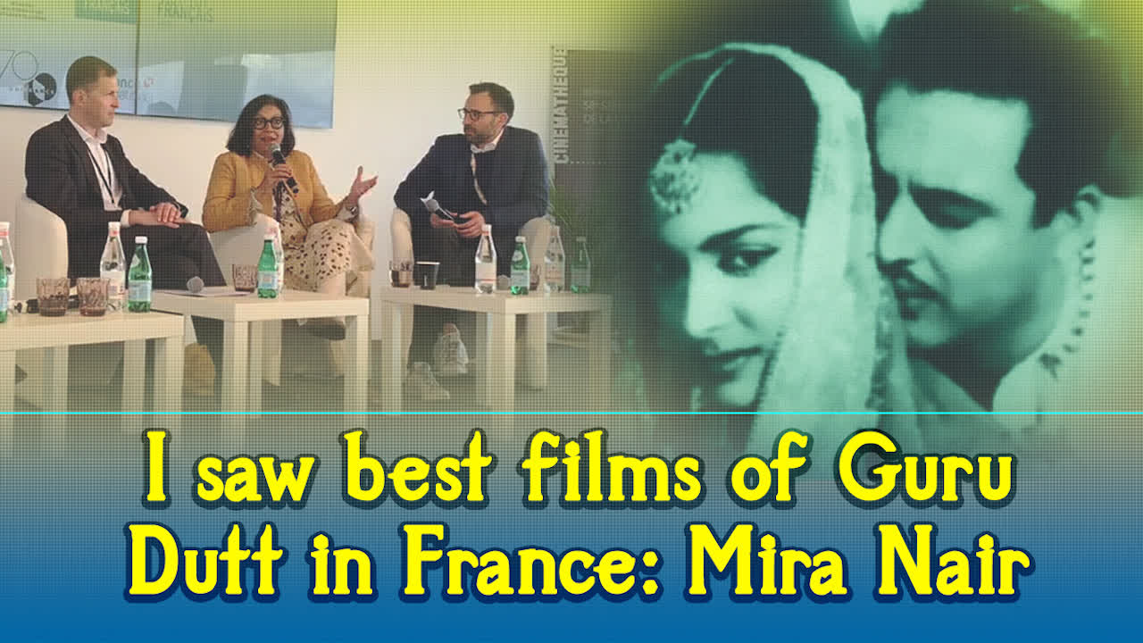 Mira Nair: I saw best films of Guru Dutt in France
