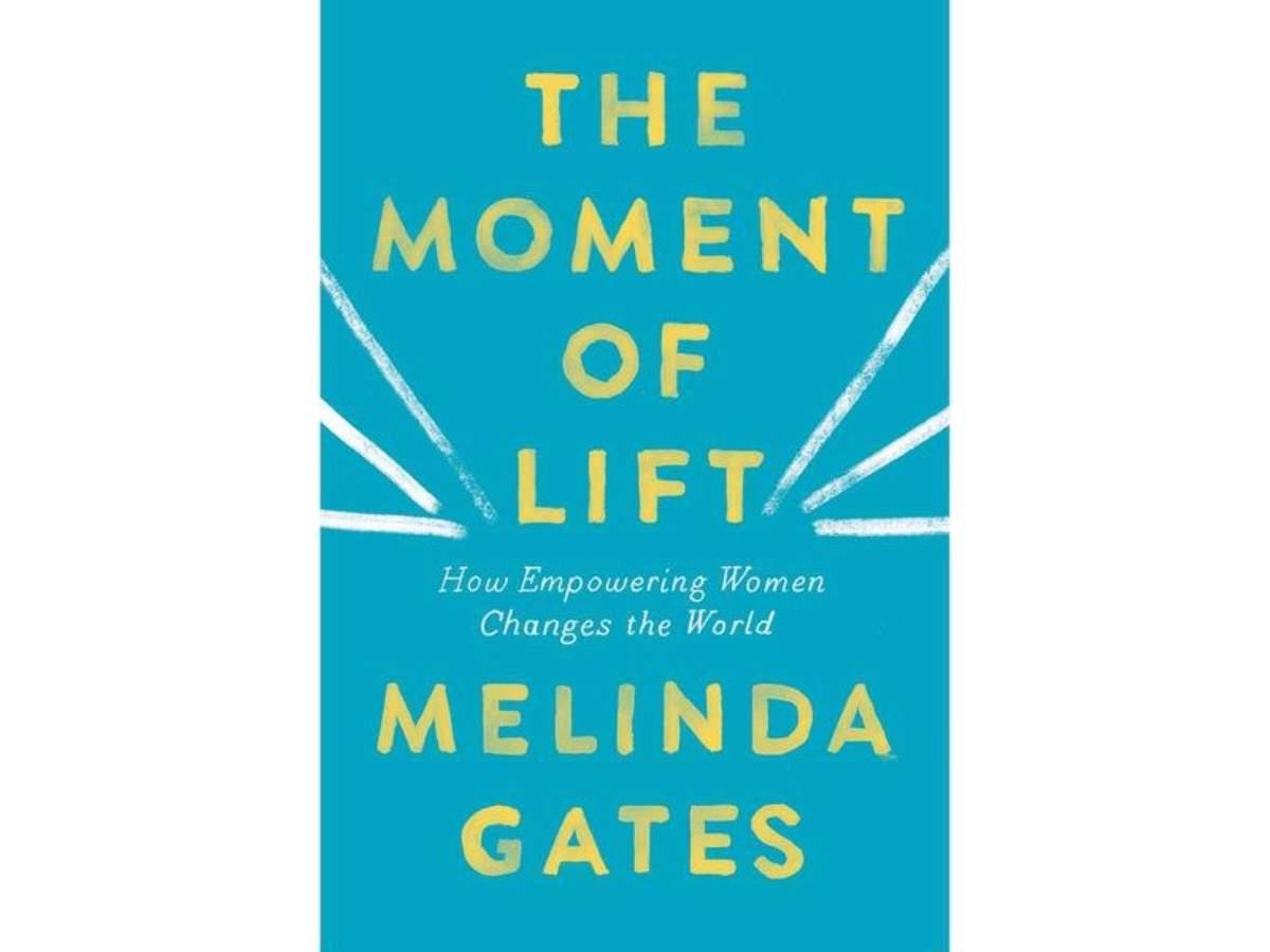 Melinda Gates' The Moment of Lift