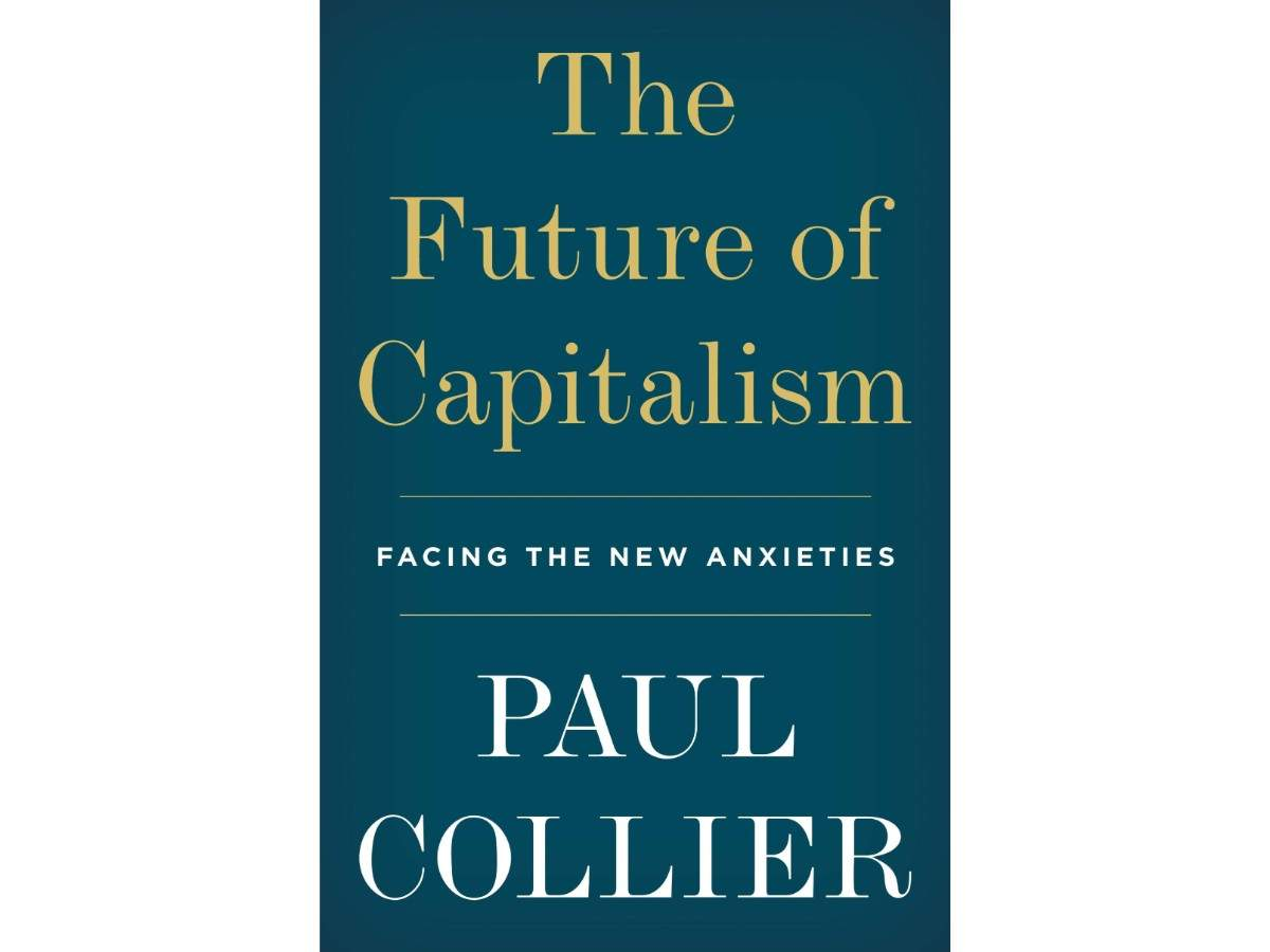 Paul Collier's The Future of Capitalism