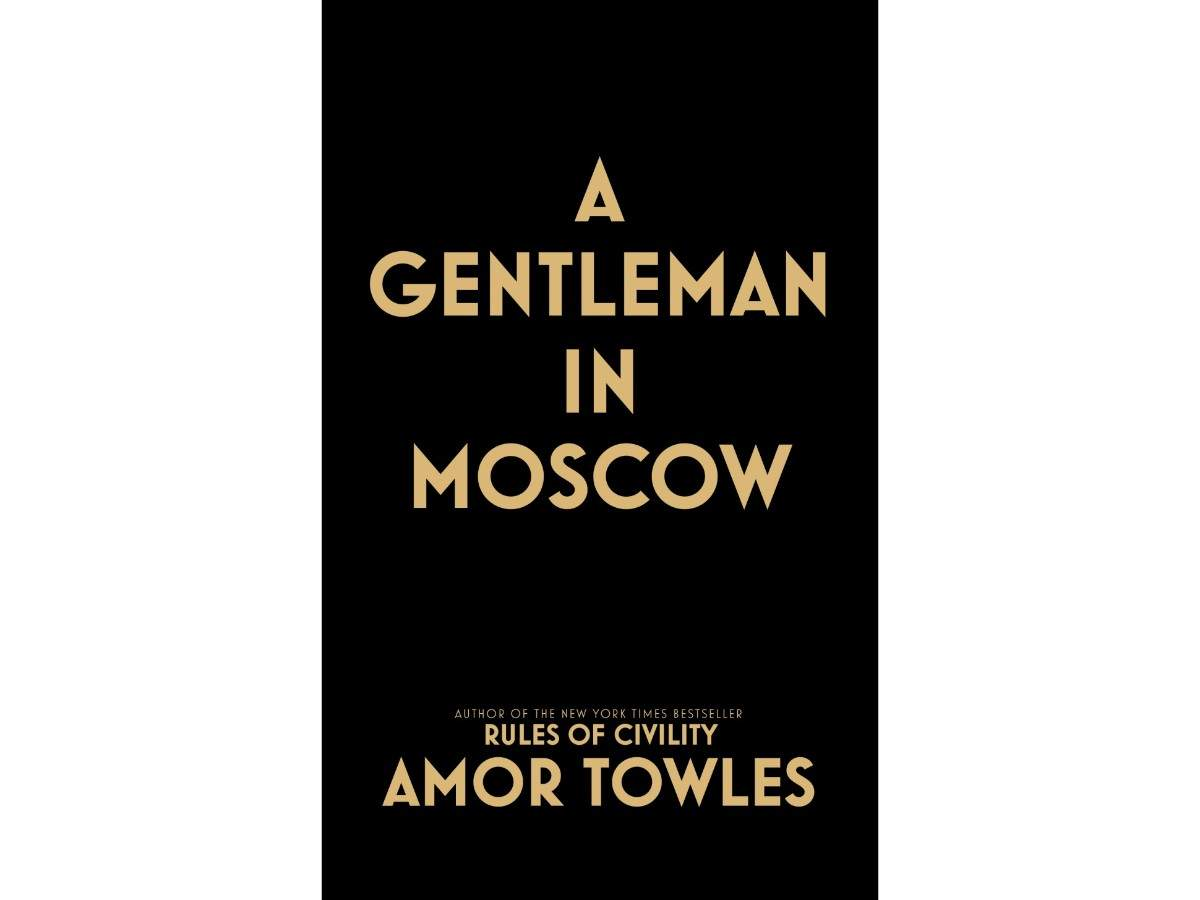 Amor Towles' A Gentleman in Moscow