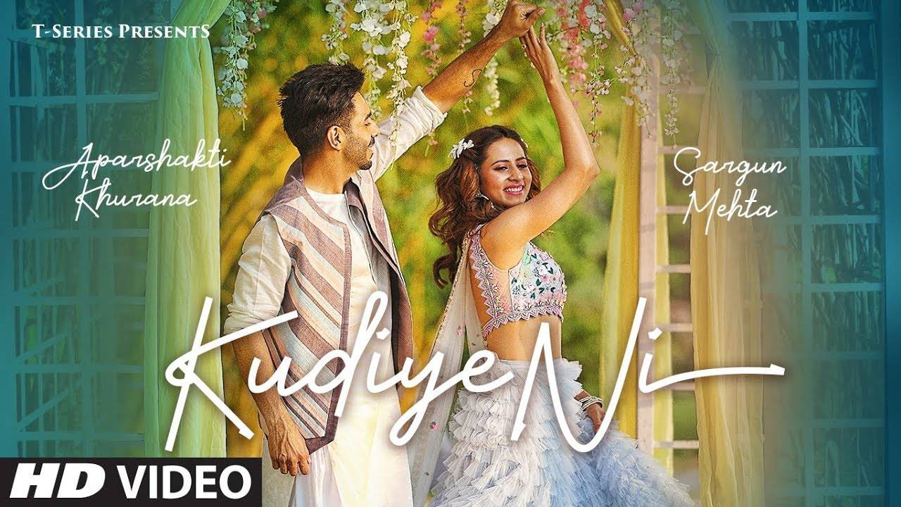 Latest Hindi Song 'Kudiye Ni' Sung By Aparshakti Khurana & Neeti Mohan