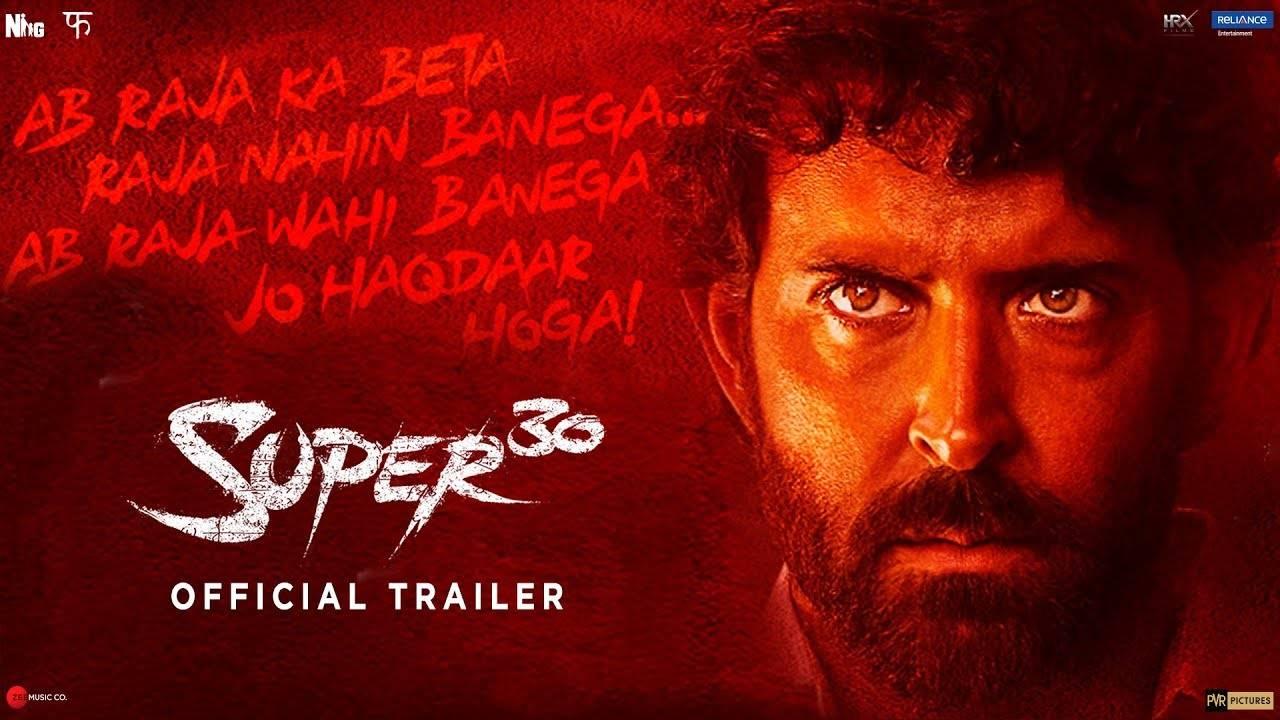 Super 30 - Official Trailer