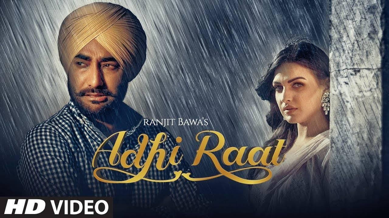 Latest Punjabi Song 'Adhi Raat' Sung By Ranjit Bawa