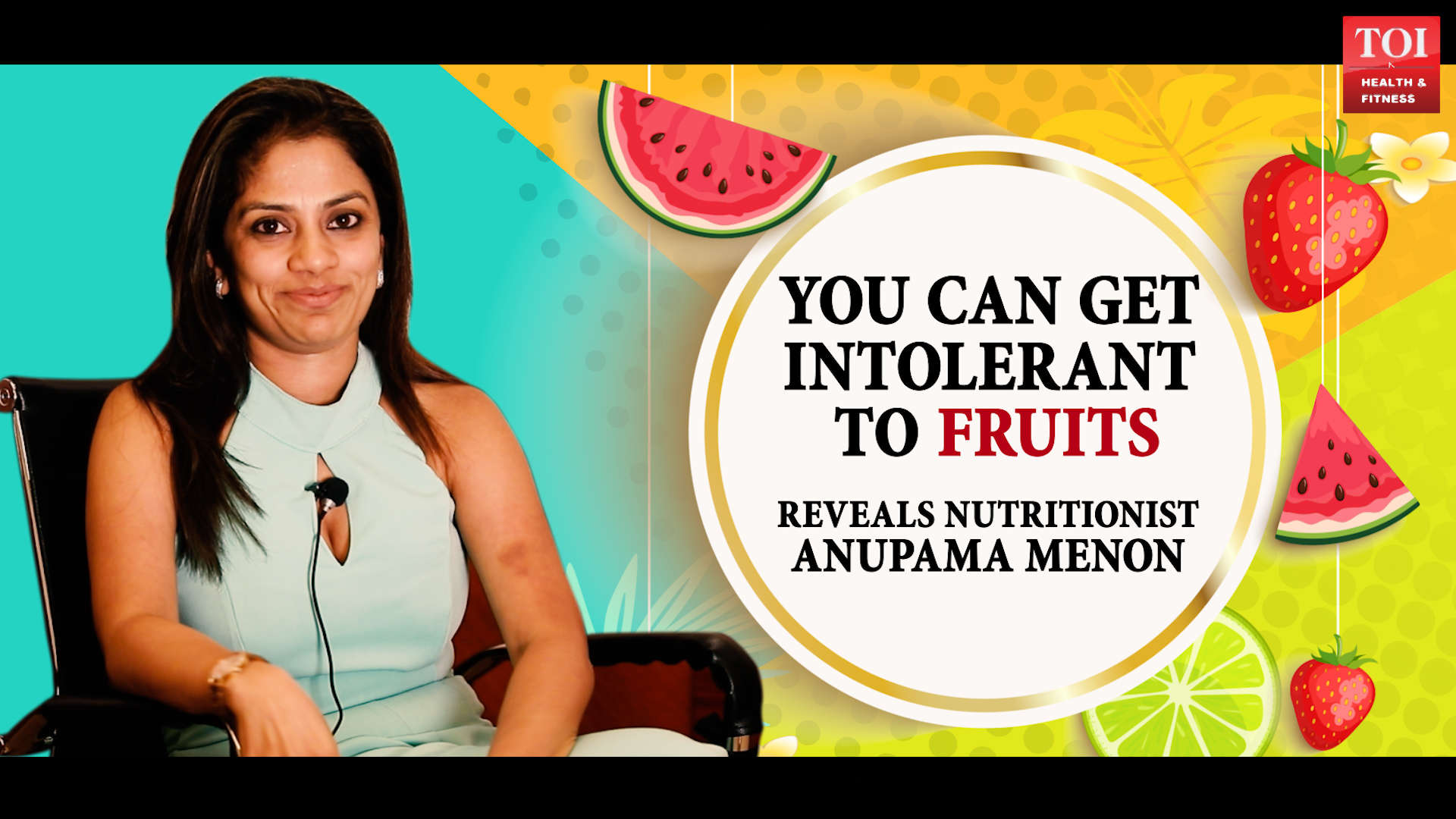 There is something called fruit intolerance, reveals nutritionist Anupama Menon