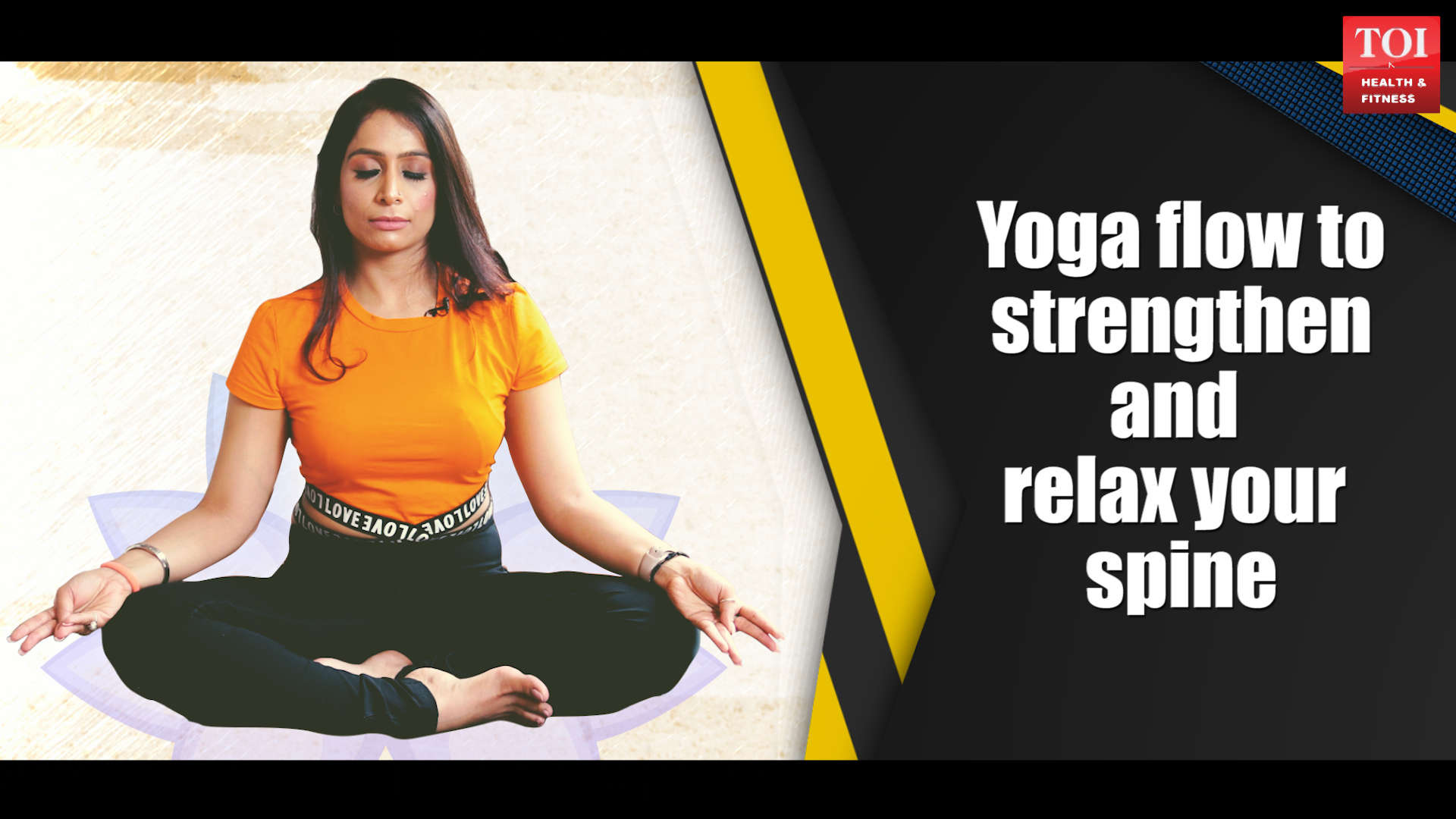Yoga flow to strengthen and relax your spine