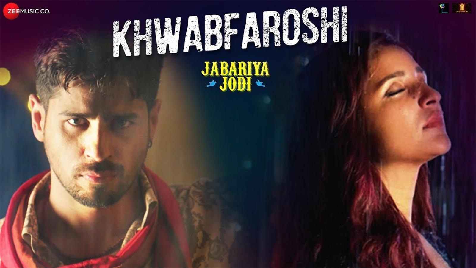 Jabariya Jodi | Song - Khwabfaroshi