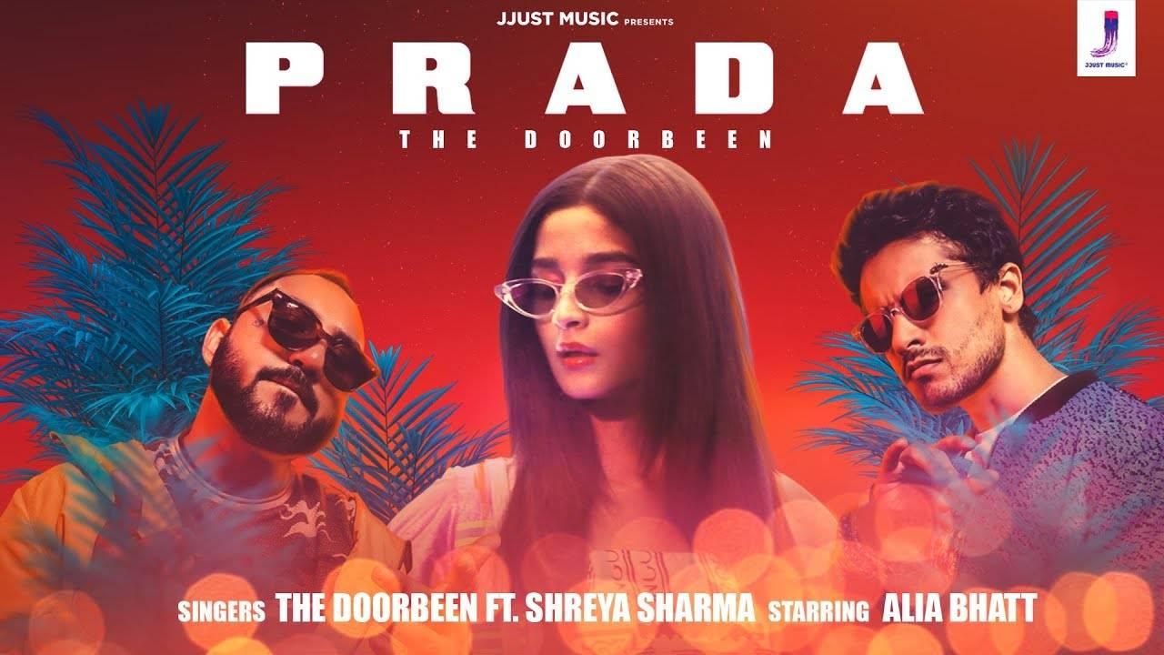 Latest Punjabi Song 'Prada' sung by The Doorbeen and Shreya Sharma Ft. Alia Bhatt