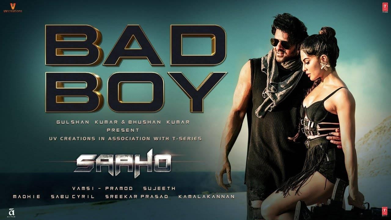 Saaho | Song - Bad Boy