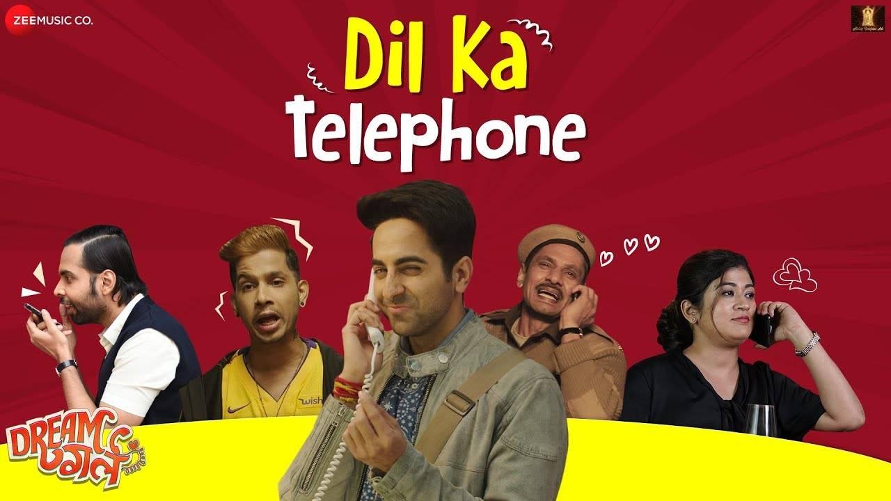 Dream Girl | Song - Dil Ka Telephone