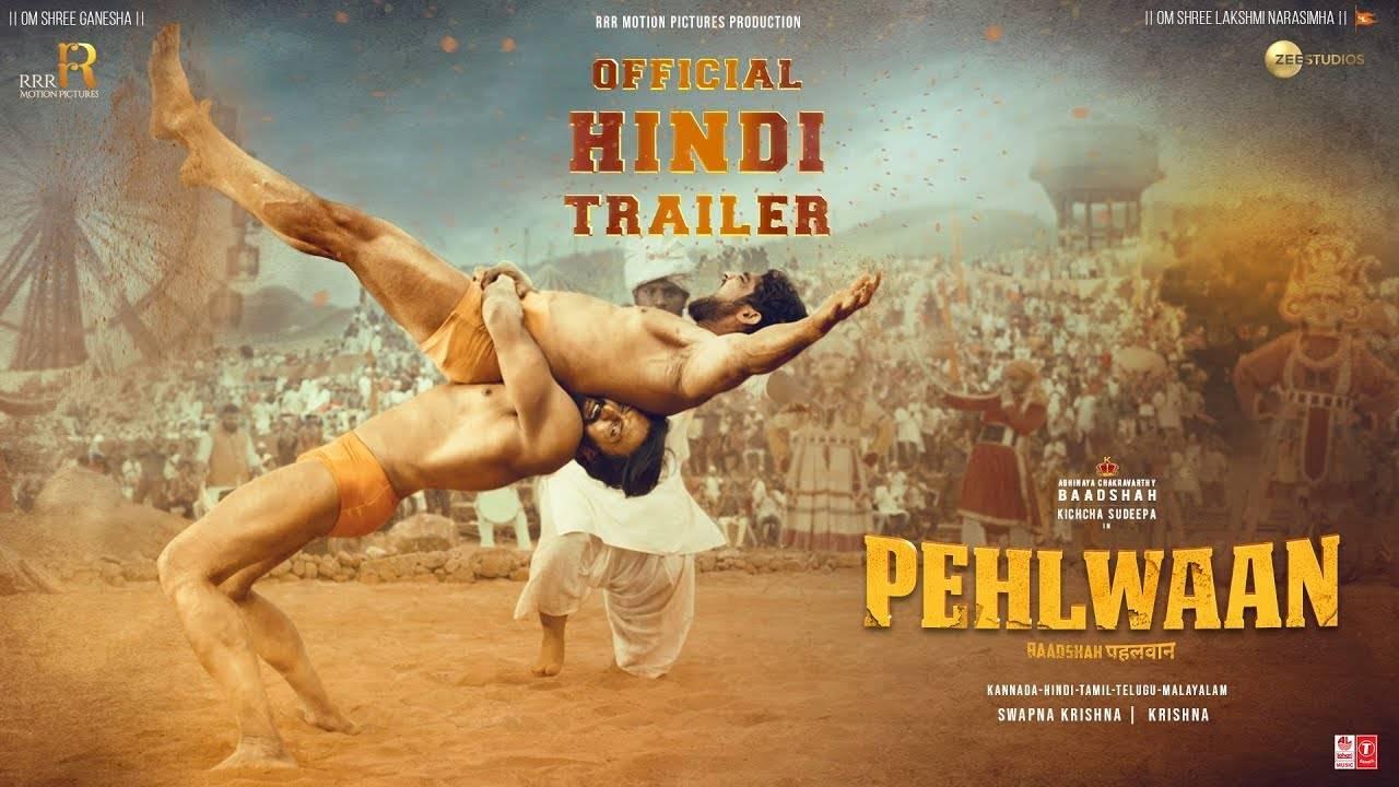 Pehlwaan - Official Trailer