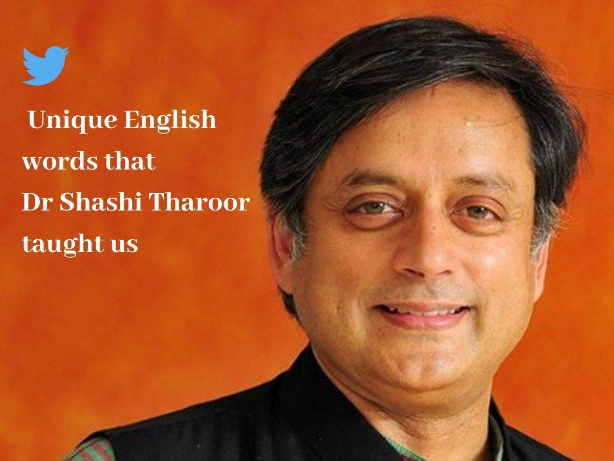 Unique English words that Dr Shashi Tharoor taught us   The Times ...