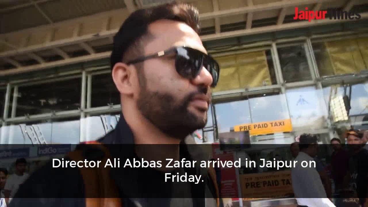 Will Ali Abbas Zafar's next be shot in Jaipur?