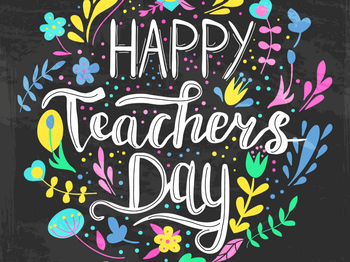 Happy Teachers Day 2019 Wishes, Cards, Greetings and Messages