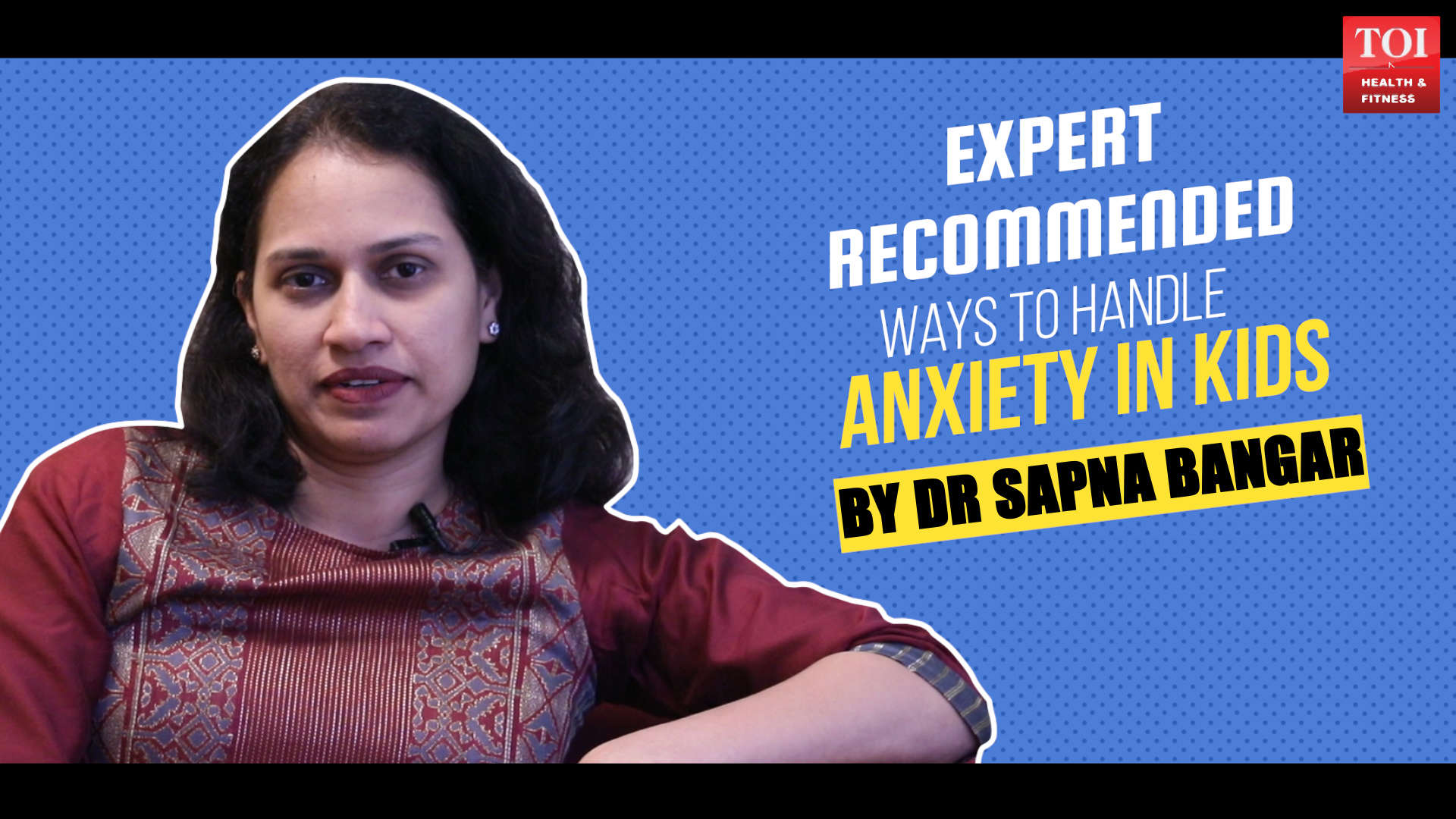 Expert recommended way to handle anxiety in kids