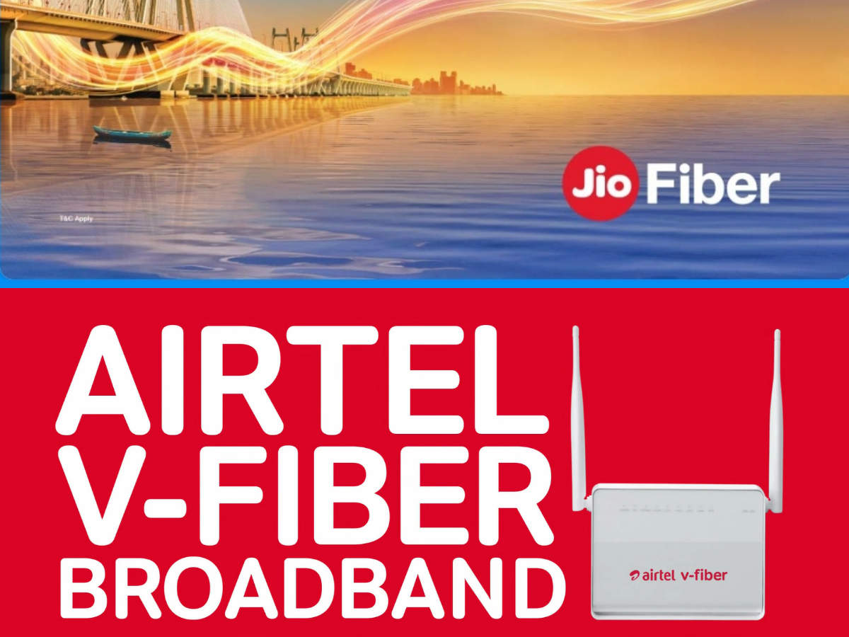 Airtel Broadband vs JioFiber: Comparing prices, plans, benefits, services and more