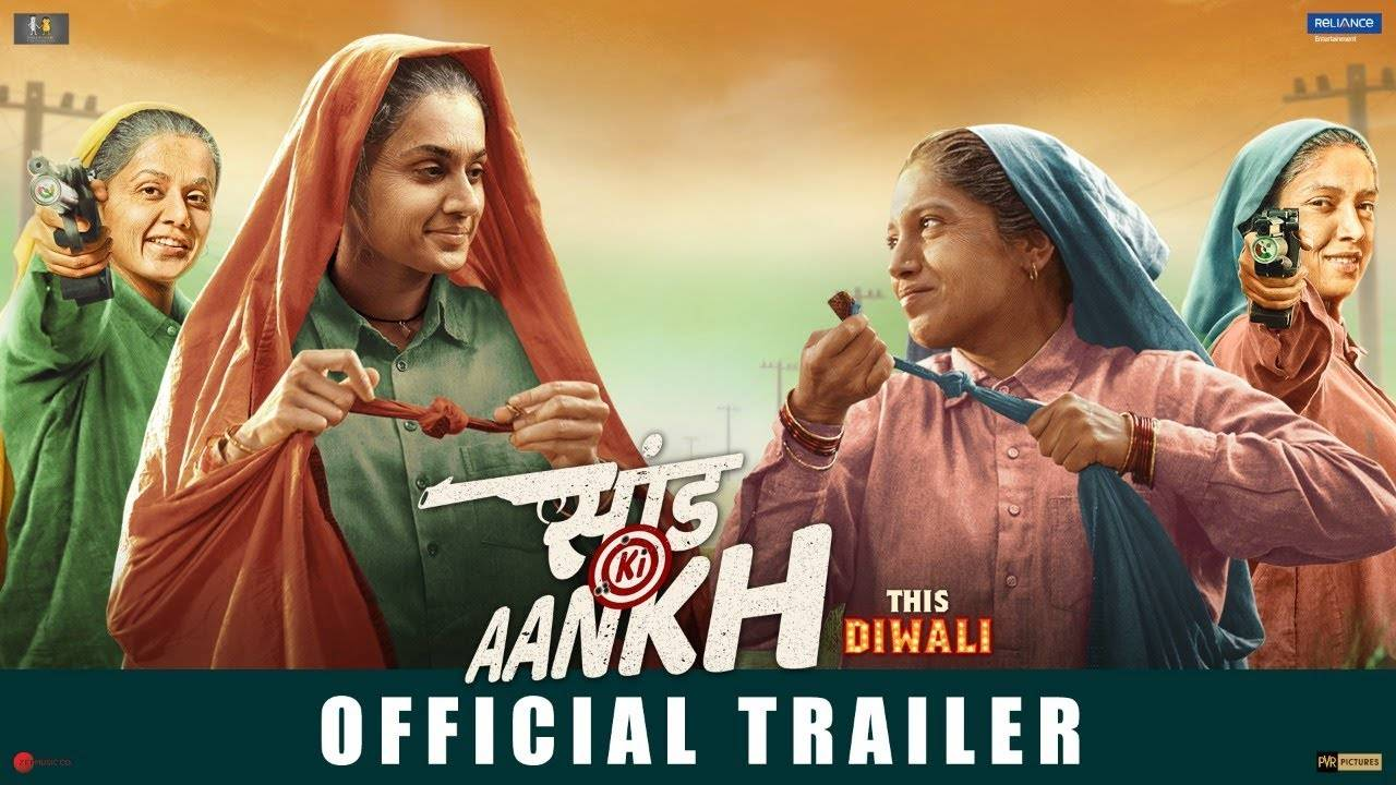 Saand Ki Aankh - Official Trailer