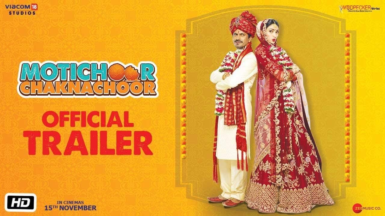 Motichoor Chaknachoor - Official Trailer