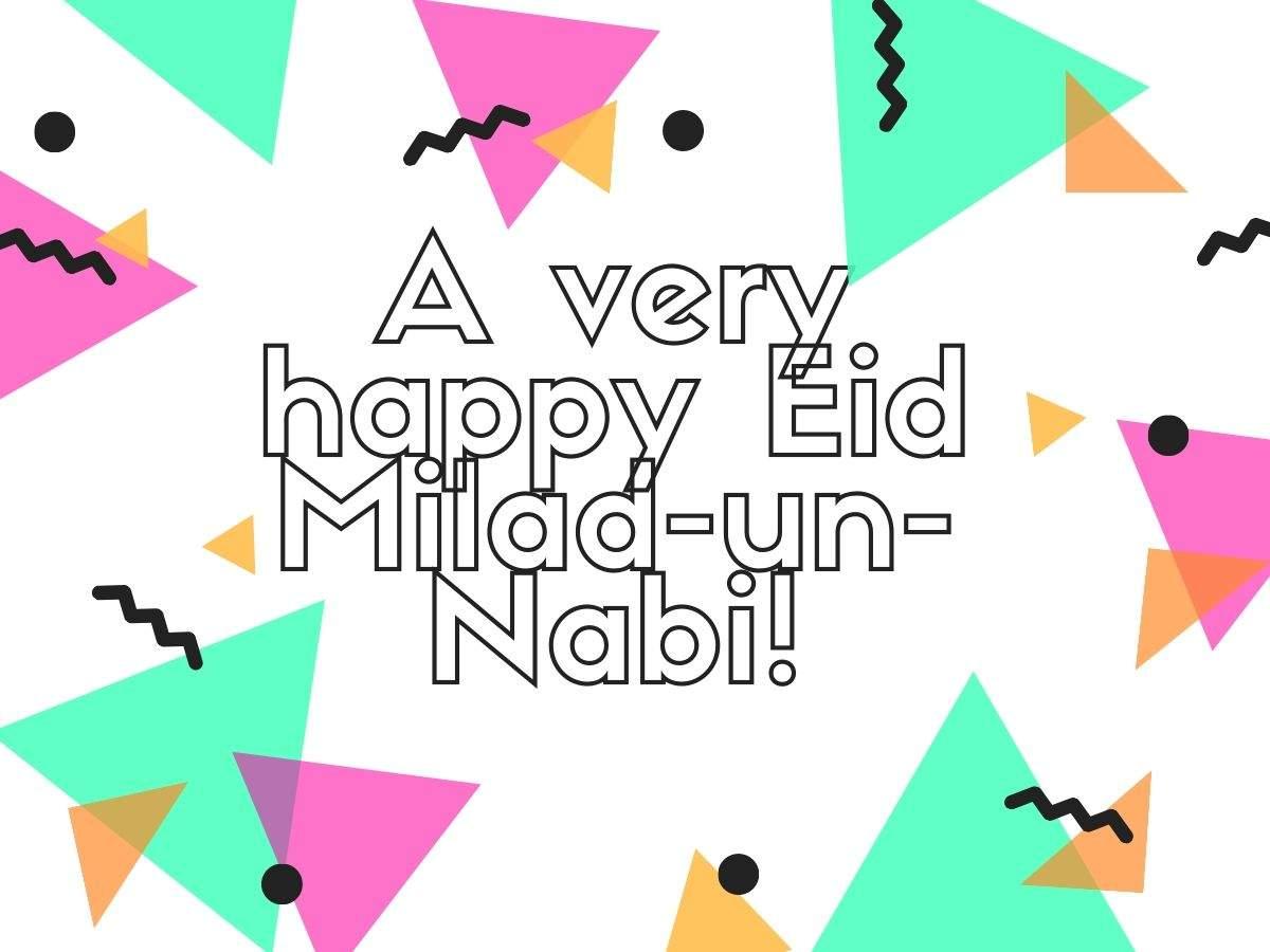 Happy Eid Milad-Un-Nabi 2019: Eid Mubarak Images, Messages, Pictures