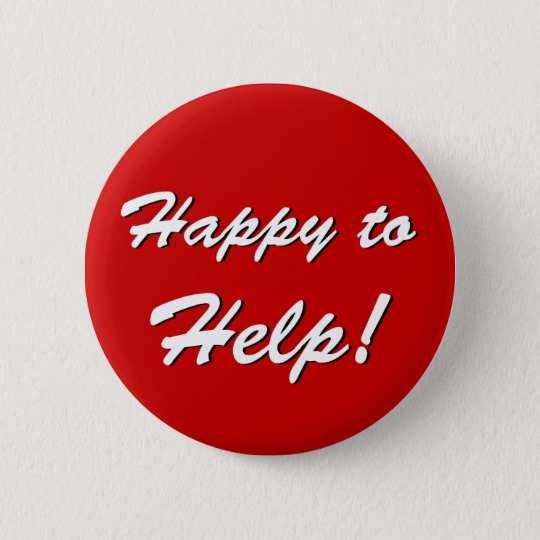 happy_to_help_button-r8e58789b790b402f9724a7c0831cf261_k94rf_540