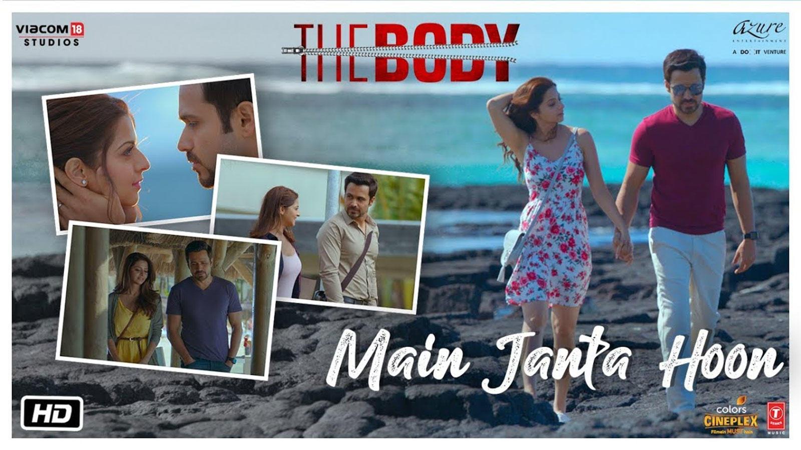 The Body | Song - Main Janta Hoon