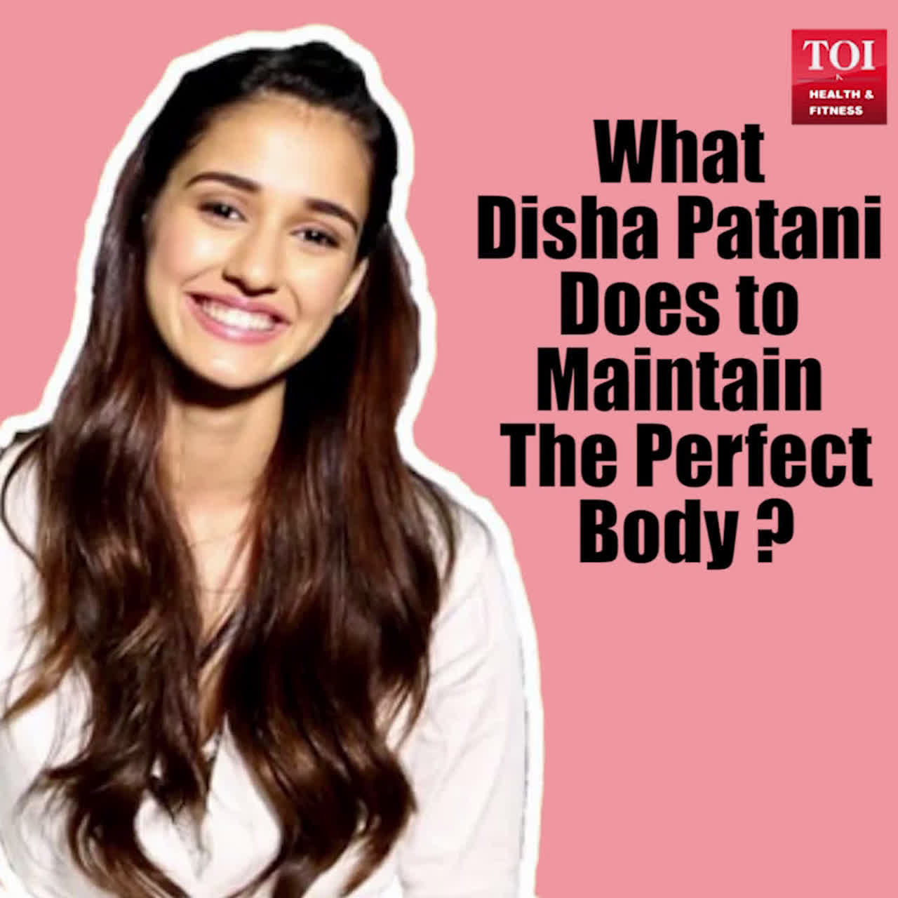 What Disha Patani does to maintain her perfect body?