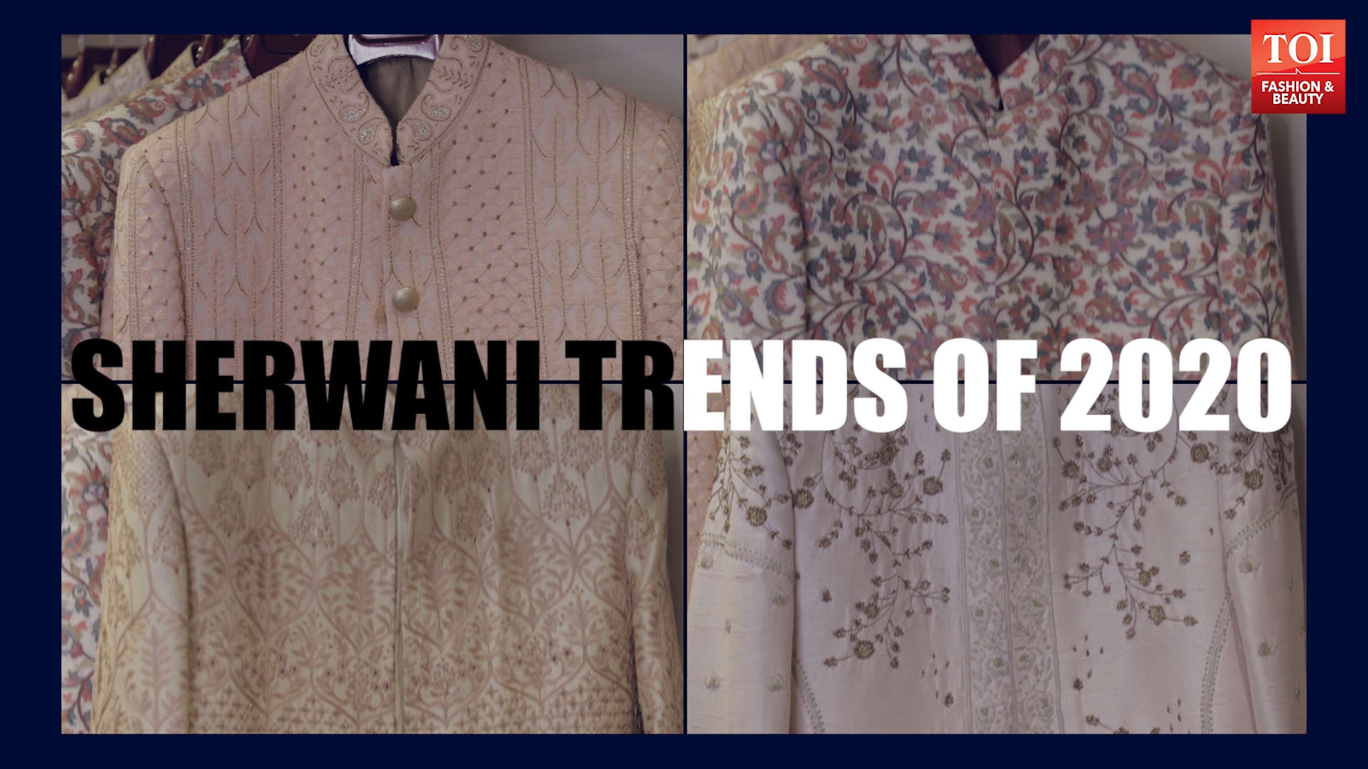 Hottest Sherwani Trends of 2020