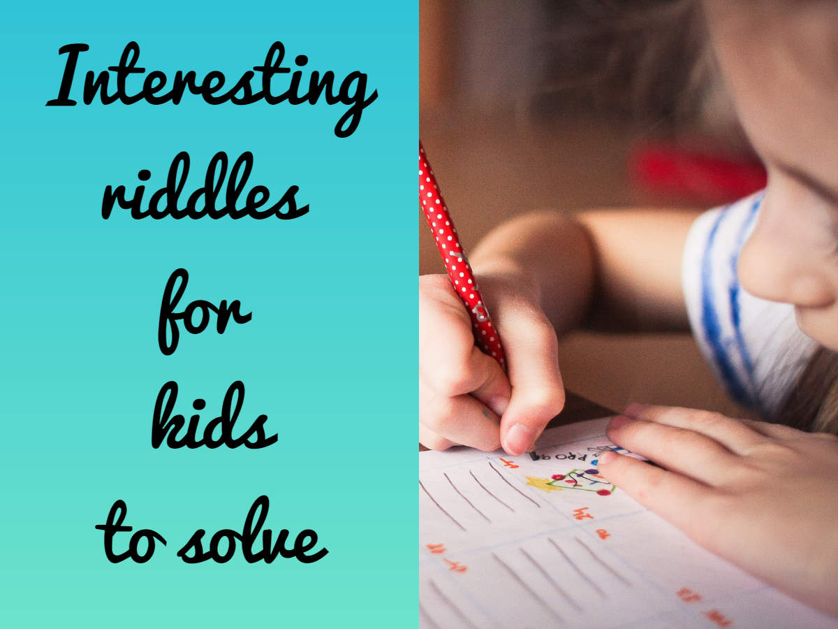 Creative Exercise For Kids 10 Interesting Riddles For Your Kids To Solve The Times Of India