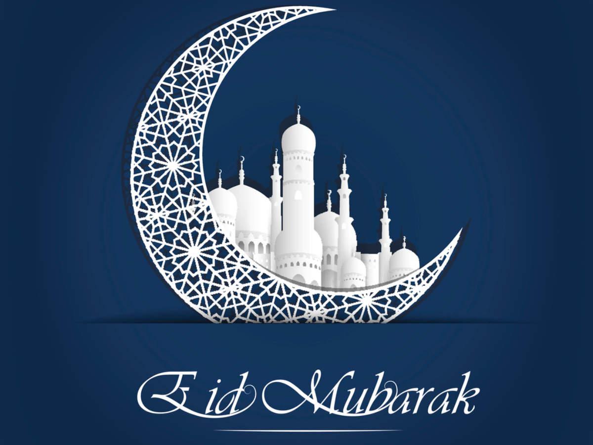 Happy Eid-ul-Fitr 2020: Eid Mubarak's 50 best wishes ...