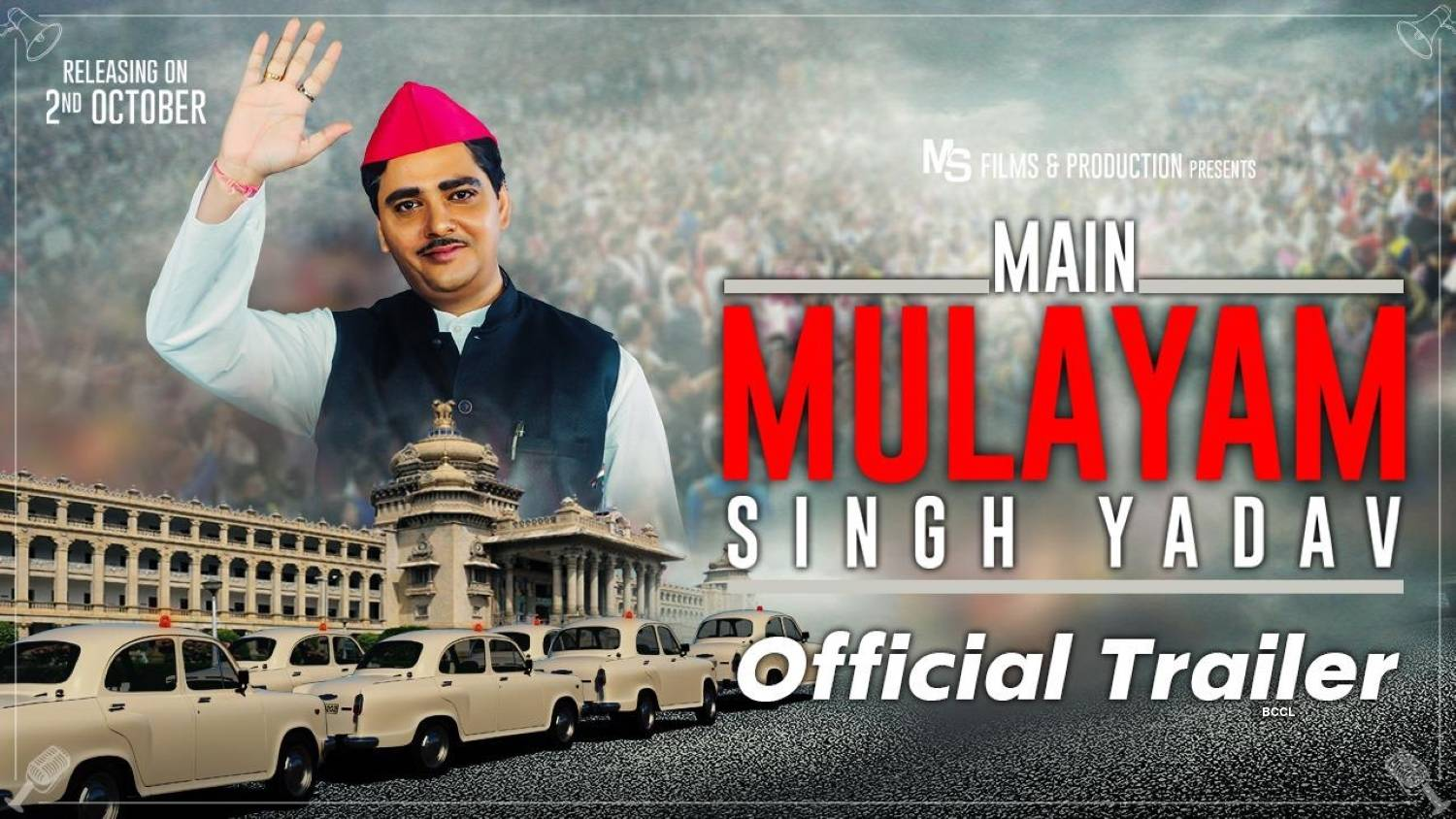 'Main Mulayam Singh Yadav' trailer out, film to release on 2nd October