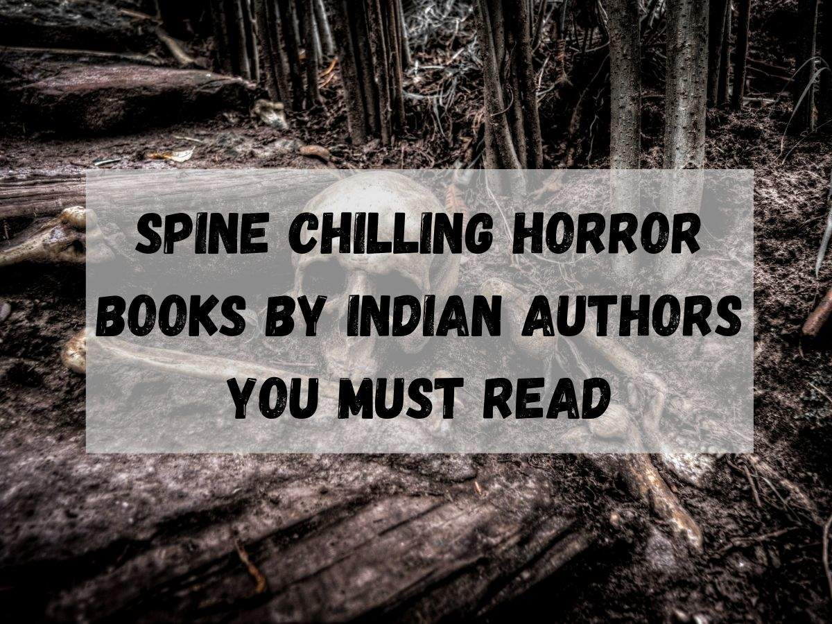 Spine chilling horror books by Indian authors