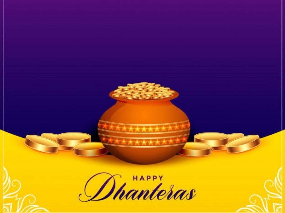 Happy Dhanteras 2020: Top 50 Wishes, Messages and Quotes to share with your  loved ones - Times of India