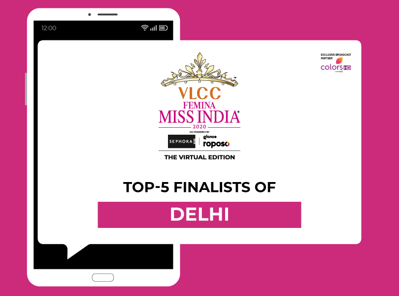 Introducing VLCC Femina Miss India Delhi 2020 Finalists!