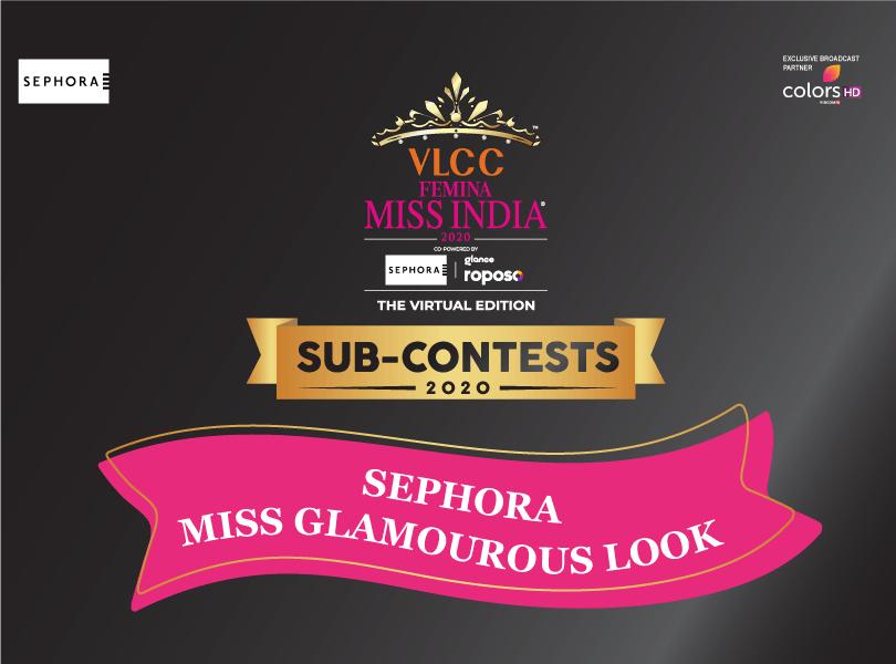 VLCC Femina Miss India 2020: 'Sephora Miss Glamourous Look' Sub-Contest