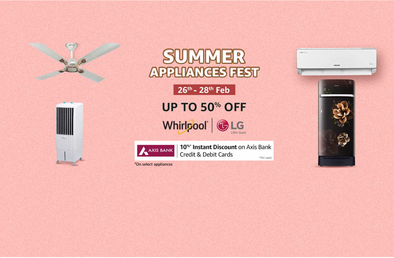 Amazon Summer Appliances Fest- upto 50% Off