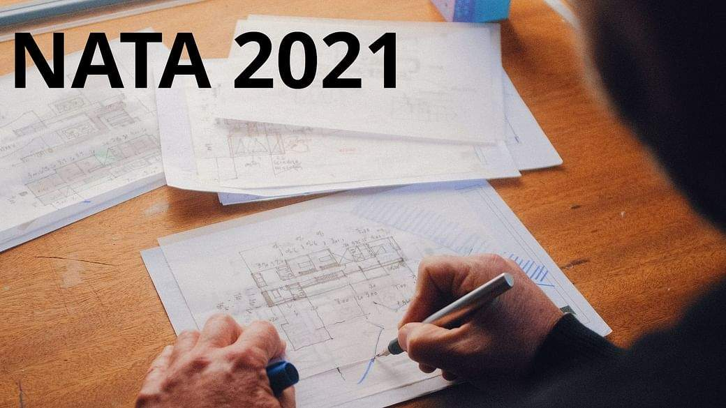 Eligibility criteria revised for NATA 2021, check details
