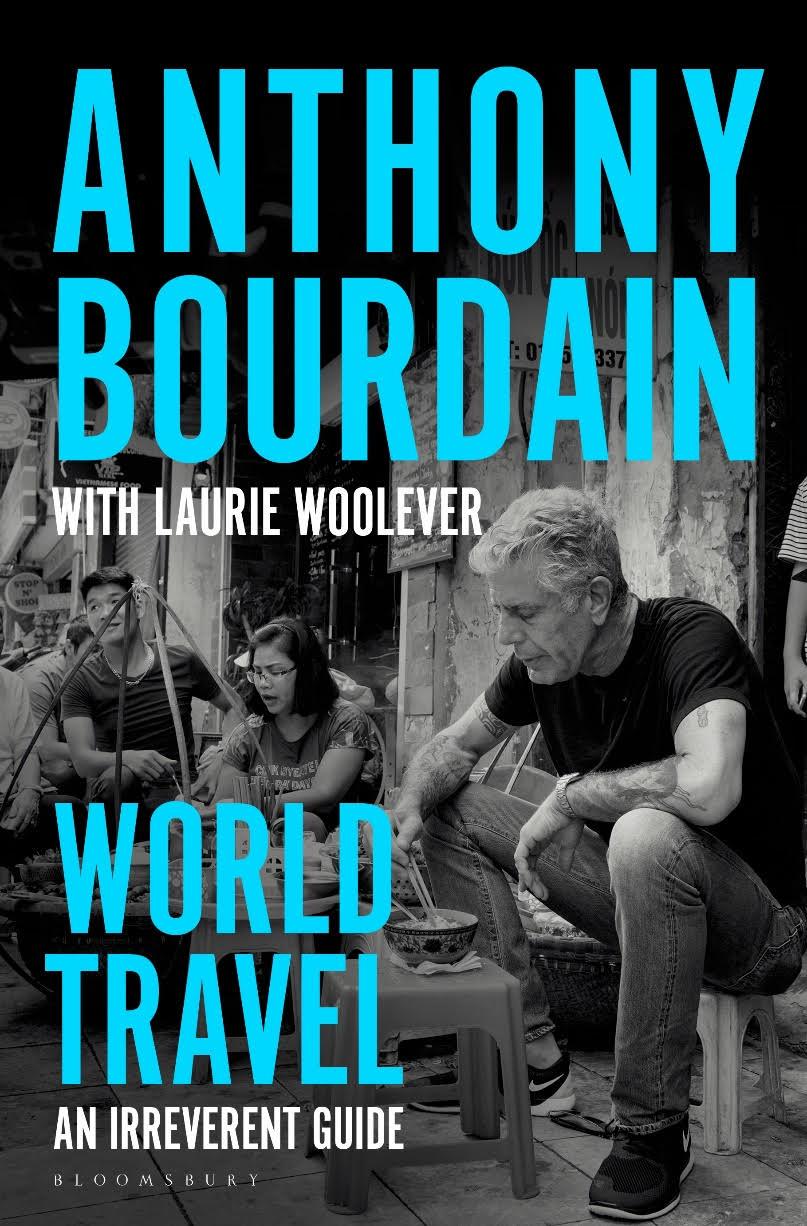 world travely by anthony bourdain