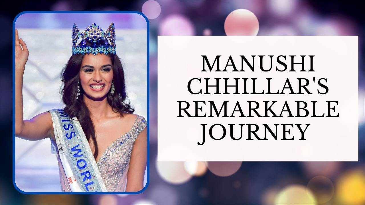 Reminiscing Miss World 2017 Manushi Chhillar's Spectacular Journey!