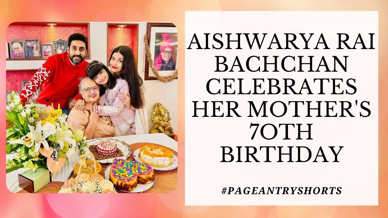 Aishwarya Rai Bachchan Celebrates Her Mother's 70th Birthday Along With The Family!