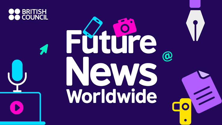 Applications open for British Council's Future News Worldwide 2021