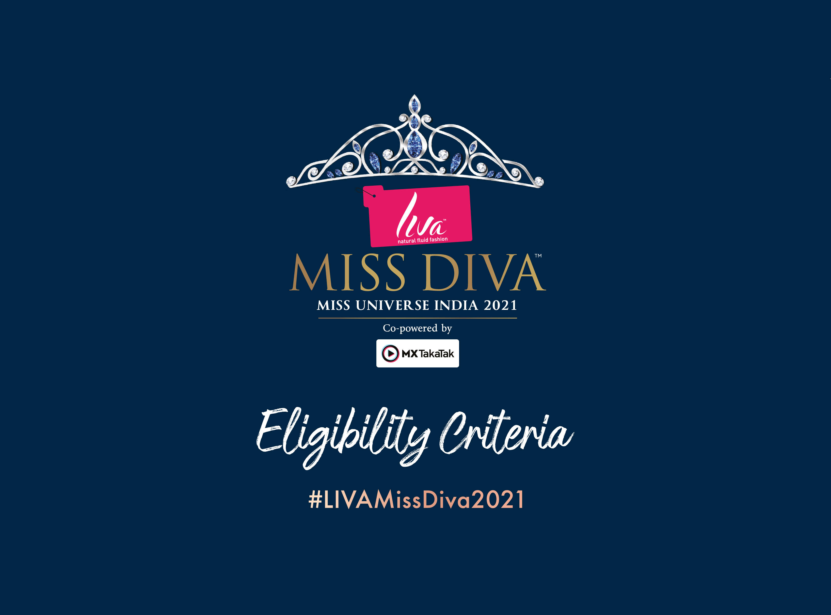 Check out the eligibility criteria of LIVA Miss Diva 2021