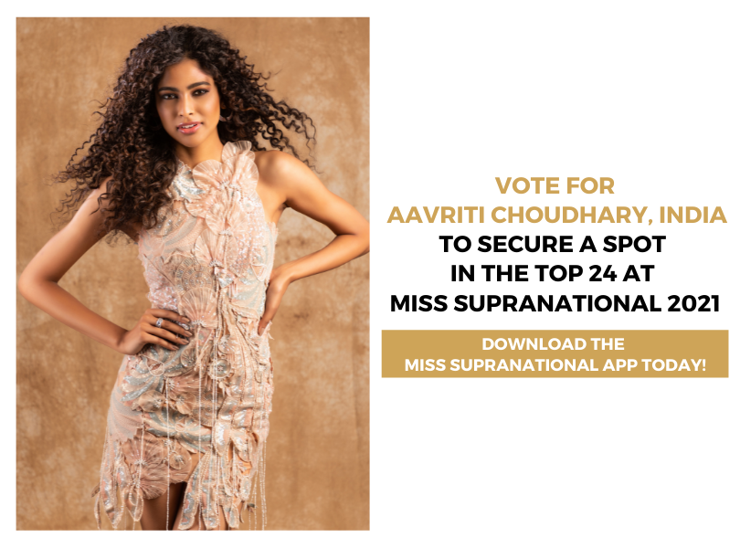 VOTE NOW for India's Aavriti Choudhary to be in the Top 24 at Miss Supranational 2021!