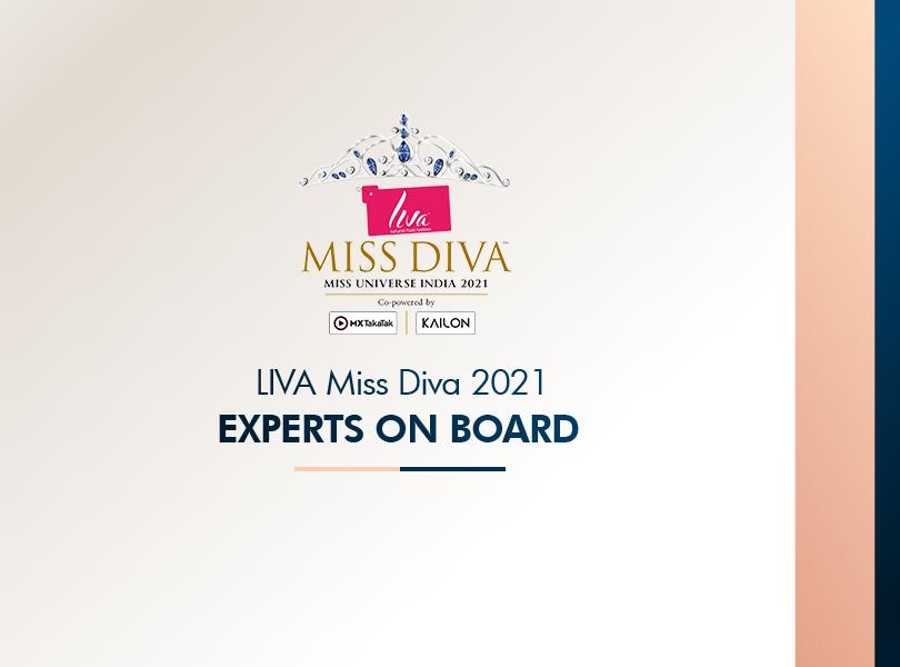 Meet the EXPERTS of LIVA Miss Diva 2021