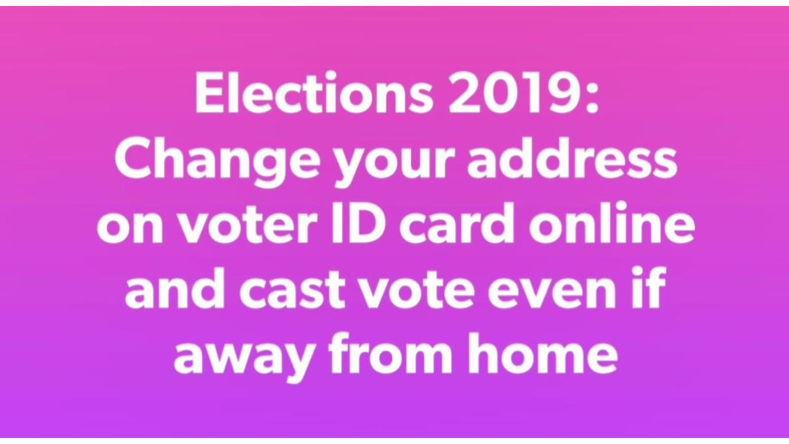 Elections 2019: How to change your address on voter ID card